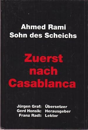 Zuerst Casablanca. Panzerleutnant Ahmed Rami erzählt. Deutsche: Ahmed Rami Sohn