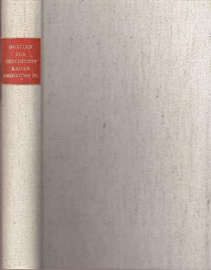 Fontes Historiam Heinrich IV. Imperatoris Illustrantes. Quellen