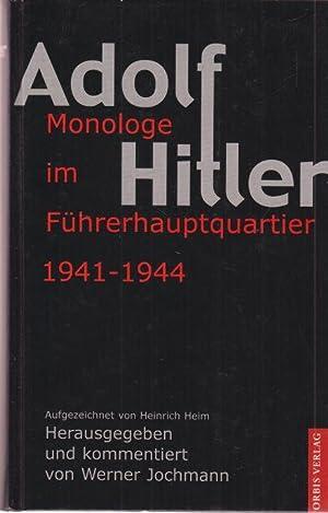 Adolf Hitler Monologe im Führer-Hauptquartier 1941 -: Jochmann, Werner (Hrg.):