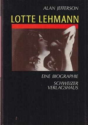 Lotte Lehmann. Eine Biographie. Aus dem Englischen: Jefferson, Alan: