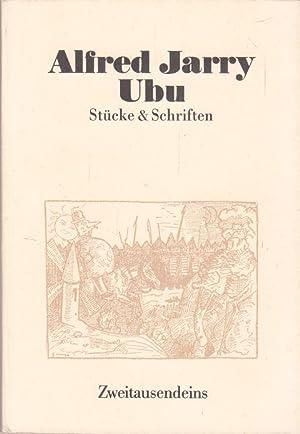 Gesammelte Werke. Ubu Rex, Ubu Knecht, Ubu: Jarry, Alfred: