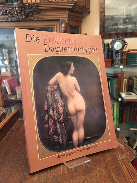 Die erotische Daguerreotypie.: Scheid, Uwe (Sammlung)