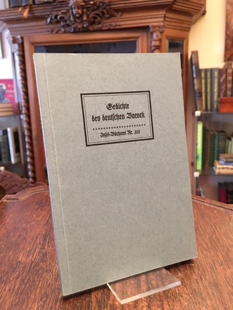 Gedichte des deutschen Barock. NACHDRUCK der Ausgabe: IB 0313 [2].