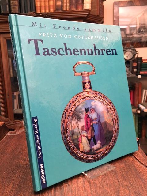 Taschenuhren.: Osterhausen, Fritz von:
