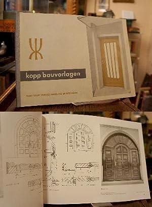 Kopp Bauvorlagen : Eine Zusammenstellung guter Entwürfe: Kopp, Karl (Hrsg):