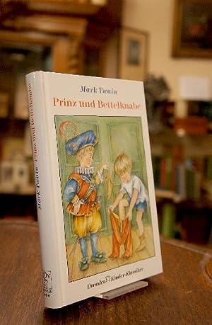 Prinz und Bettelknabe. Aus dem Amerikanischen (The: Twain, Mark: