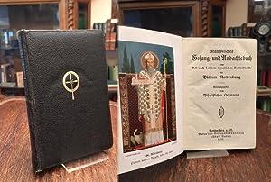 Katholisches Gesang- und Andachtsbuch zum Gebrauch bei: Bischöfliches Ordinariat (Hrsg):