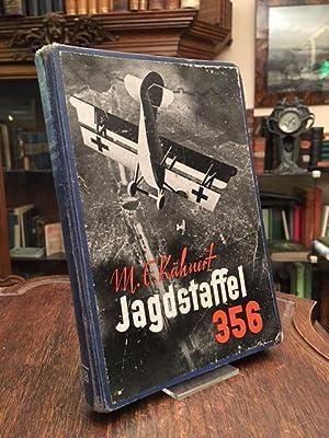 Jagdstaffel 356 : Eine deutsche Fliegergruppe im: Kähnert, [Marie] E.: