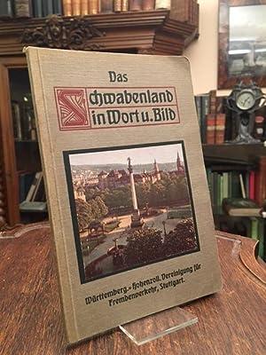 Das Schwabenland in Wort und Bild. Herausgegeben: Ströhmfeld, Gustav (Bearb):