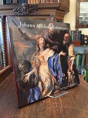 Johann Michael Rottmayer : Barock in Salzburg.: Rottmayr, Johann Michael