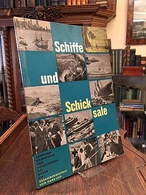 Schiffe und Schicksale : Abenteuer, Heldentaten und: Köberich 31134.5. -