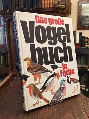 Das grosse Vogelbuch in Farbe.: Felix, [Jiri] (Text)
