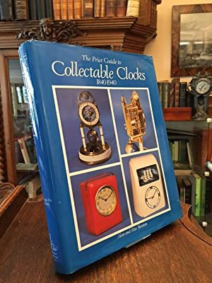 The Price Guide to Collectable Clocks 1840-1940.