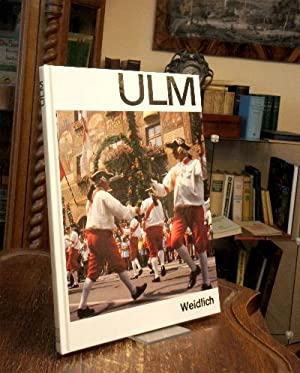 Ulm.: Ulm. - Wieder, Karl (Text) / Finke, Heinz (Foto):