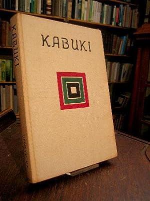Kabuki. Edited by The Society of Tratitional: HAMAMURA Yonezo /