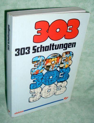 303 Schaltungen.: Elektrotechnik -