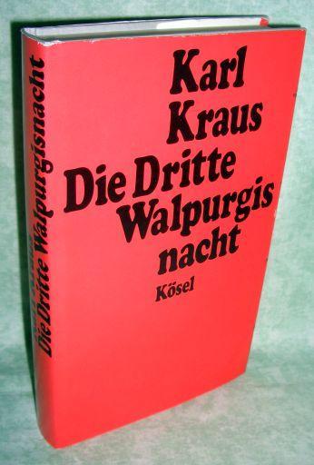 Die Dritte Walpurgisnacht. Hrsg. von Heinrich Fischer.: Literatur Kraus, Karl.