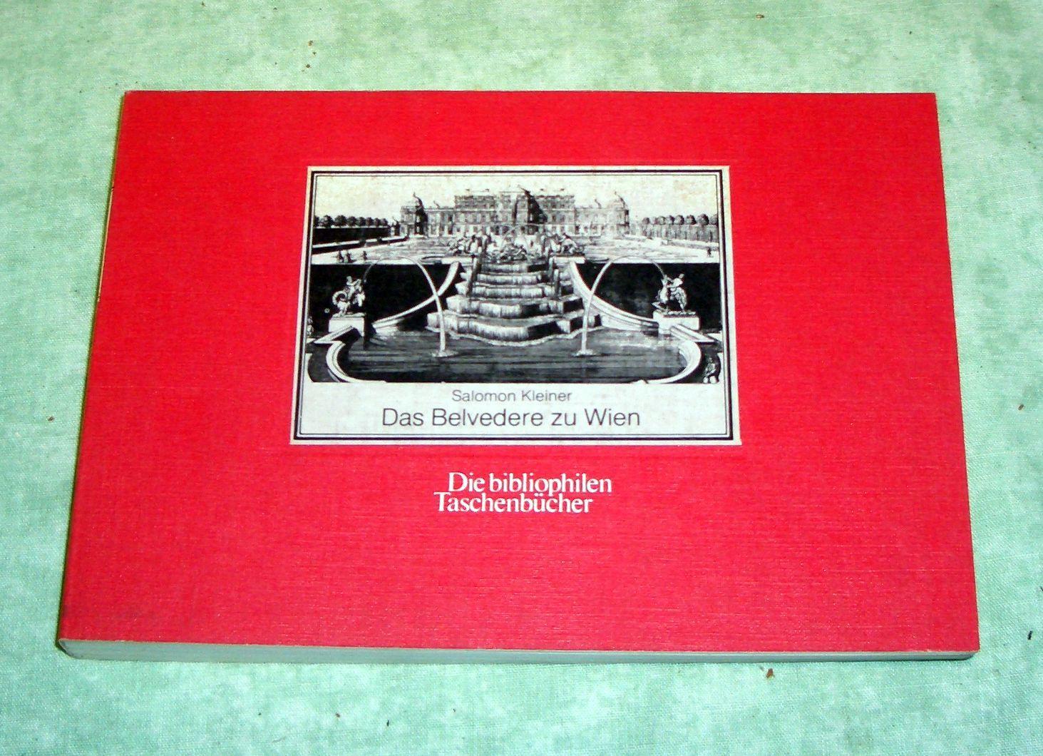 Das Belvedere zu Wien. Nach dem Stichwerk: Wien - Landeskunde