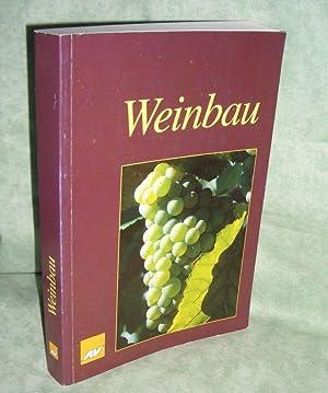 """Weinbau. Lehr- und Fachbuch für den """"integrierten Weinbau"""".: Wein - Weinbau Bauer, ..."""