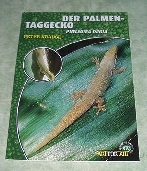 Der Palmen-Taggecko. Phelsuma Dubia.: Zoologie Krause, Peter.