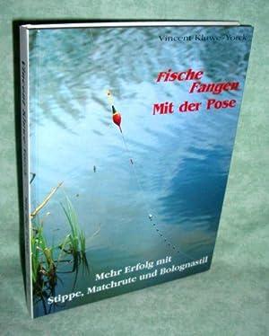 Fische fangen mit der Pose. Stippe, Matchrute und Bolognastil.: Angeln, Fischerei, Fischzucht ...