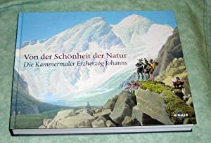 Von der Schönheit der Natur. Die Kammermaler: Österr. Kunst- und