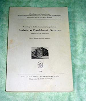 Evolution of Post-Paleozoic Ostracoda. Proceedings of the 5. [Fifth] International Symposium on ...