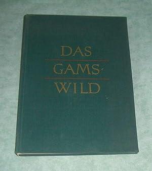 Das Gamswild. Naturgeschichte, Krankheiten, Hege u. Jagd.: Jagd Knaus, Werner:
