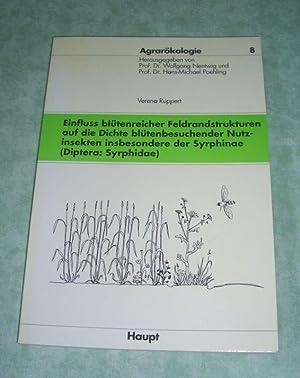 Einfluss blütenreicher Feldrandstrukturen auf die Dichte blütenbesuchender Nutzinsekten ...