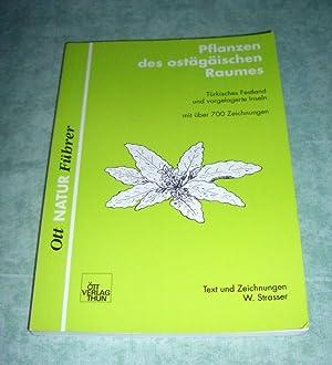 Pflanzen des ostägäischen Raumes. (Türkisches Festland und vorgelagerte Inseln).: ...