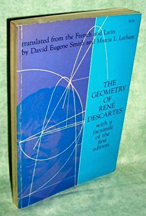 The Geometry of René Descartes with a facsimile of the first edition. Translated from the French ...