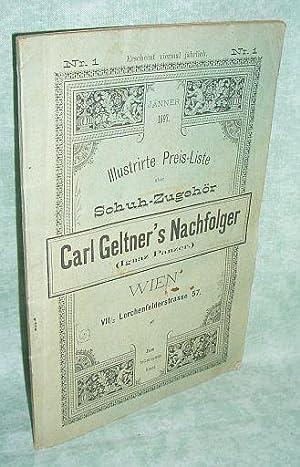 Illustrirte Preis-Liste über Schuh-Zugehör.: Firmengeschichte + Firmenkataloge Carl ...