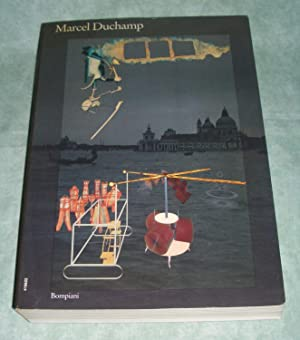 Marcel Duchamp. Opera. Vita. Ephemerides on and about Marcel Duchamp and Rrose Sélavy 1887 - 1968.