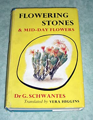 Flowering stones and mid-day flowers. A book: Botanik + Gartenbau