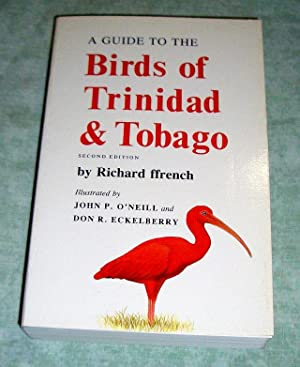 A Guide to the Birds of Trinidad: Ornithologie - Vogelkunde