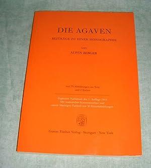 Die Agaven. Beiträge zu einer Monographie. Erg. Nachdr. d. 1. Aufl. Jena, Fischer, 1915. Mit ...