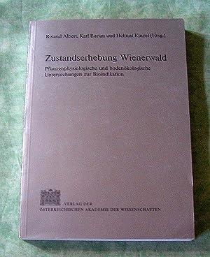 Zustandserhebung Wienerwald. Pflanzenphysiologische und bodenökologische Untersuchungen zur ...