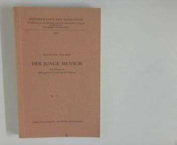 Der junge Mensch : Ein Beitrag zur: Fischer, Wolfgang: