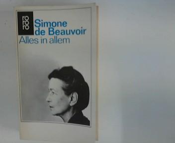 Alles in allem Simone de Beauvoir. [Aus: Beauvoir, Simone de:
