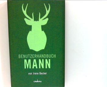 Benutzerhandbuch Mann. - Becker, Irene