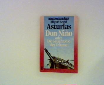Don Nino oder Die Geographie der Träume.: Asturias, Miguel Angel: