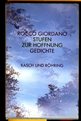 Stufen Zur Hoffnung Gedichte Von Giordano Rocco Rasch U