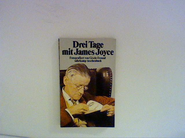 Drei Tage mit James Joyce. - Freund, Gisele