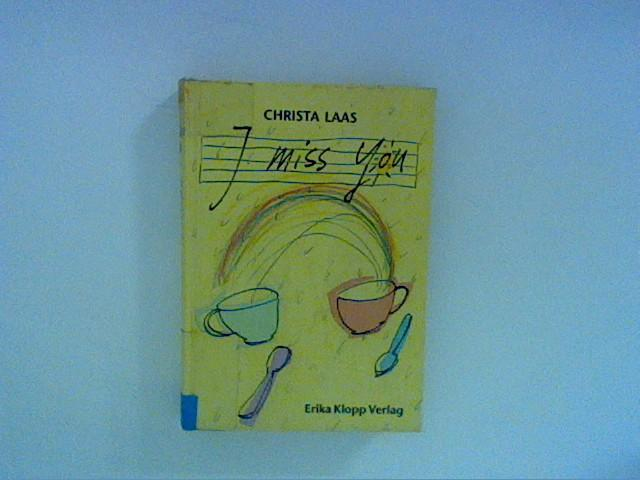 I miss you - Laas, Christa