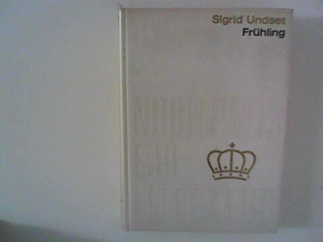 Frühling : Aus der Sammlung Nobelpreis für: Undset Sigrid: