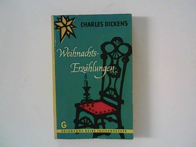 Weihnachtserzählungen: Dickens, Charles: