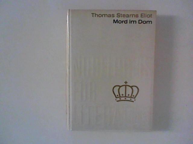 Mord im Dom: Aus der Sammlung Nobelpreis: Eliot, Thomas Stearns:
