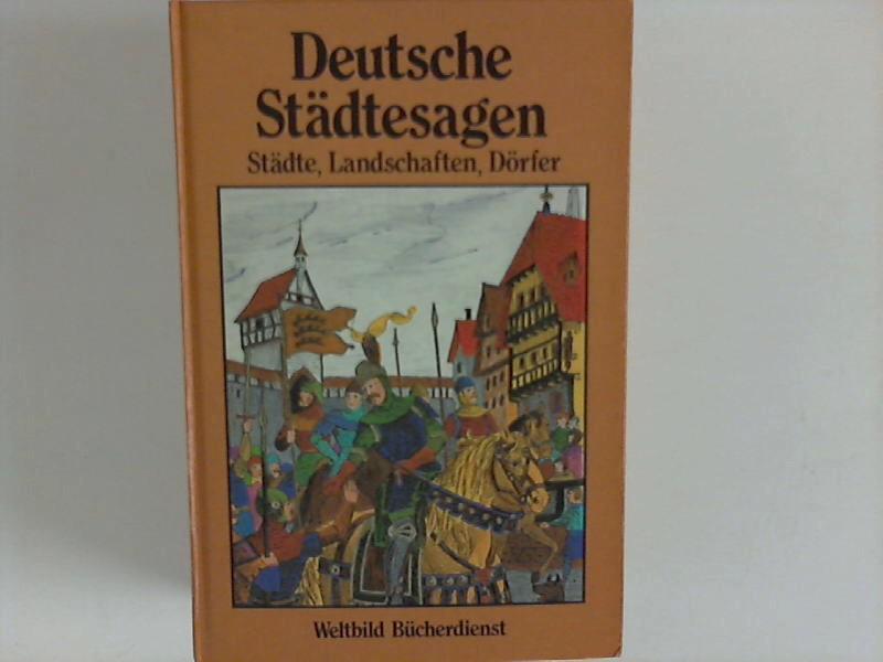 Deutsche Städtesagen: Sagen aus deutschen Landschaften, Städten,: Bodo, von Petersdorf: