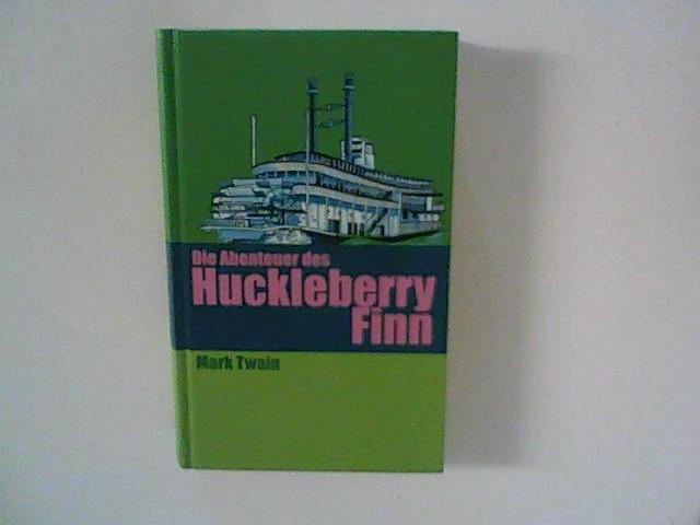 Die Abenteuer des Huckleberry Finn: Mark, Twain: