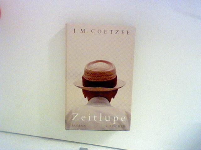 Zeitlupe: Roman: Coetzee, J.M.:
